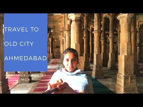 Heritage Walk of Ahmedabad by Municipal Corporation