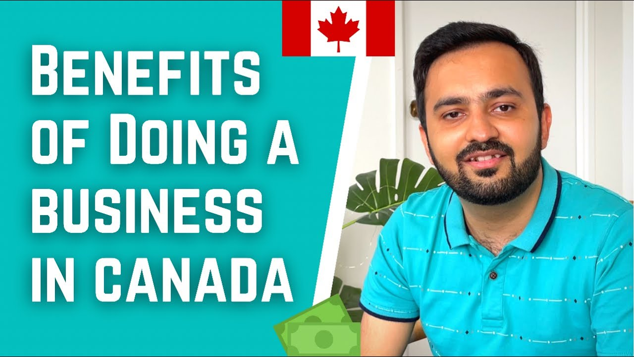 BENEFITS of doing a BUSINESS in CANADA | Tax Benefits of Self-Employed