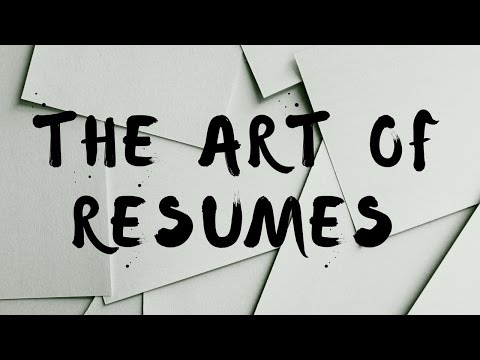 How To Write A Resume – The Art Of Resumes