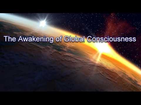 Awakening of Global Consciousness
