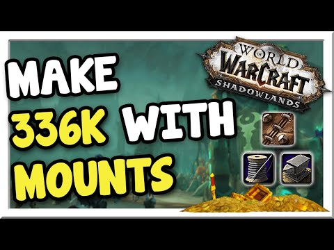 Make 336k Crafting All Profession Mounts | Shadowlands | WoW Gold Making Guide