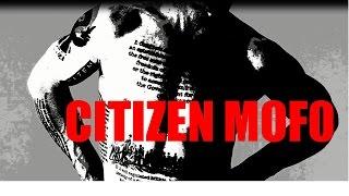 Citizen Mofo
