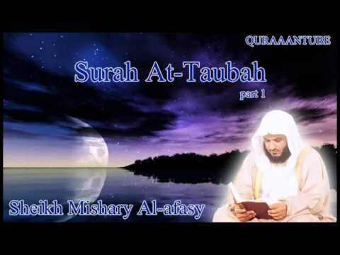 Mishary al-afasy Surah At-Taubah with audio english translation part 1