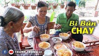 |TẬP 185| Mẹ làm BÌ BÚN CHAY cho cả nhà ăn NGÀY RẰM | Món Ngon Mẹ Nấu