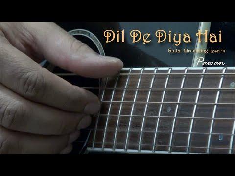 Dil De Diya Hai - Masti - Guitar Chords Lesson by Pawan