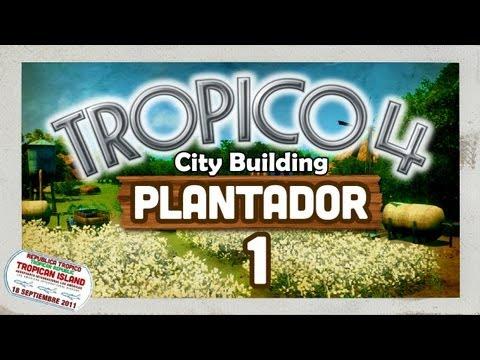 Tropico 4 Plantador - 1: Island Arrival (Best City Building Games PC 2016) |