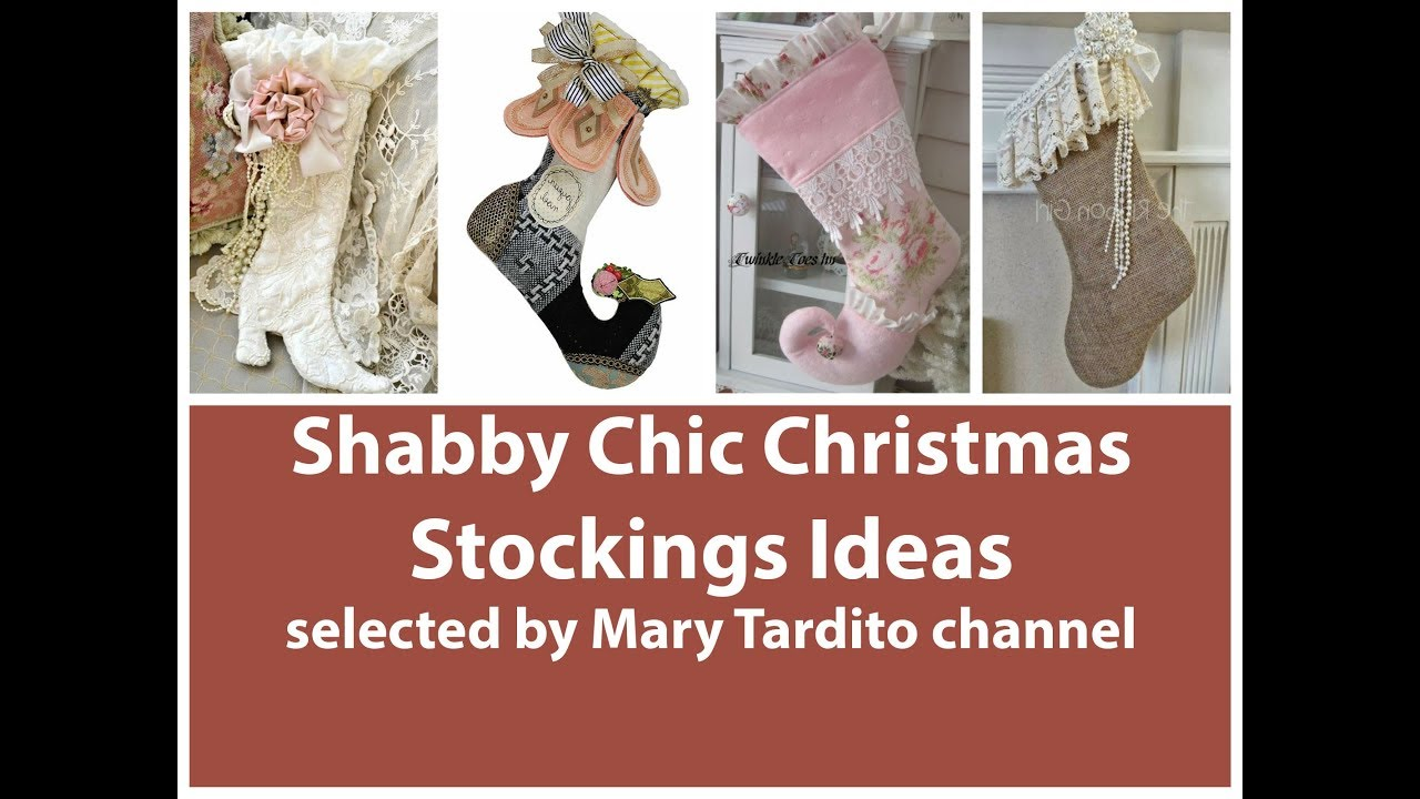 Shabby Chic Christmas Stockings Ideas - Christmas Crafts ...