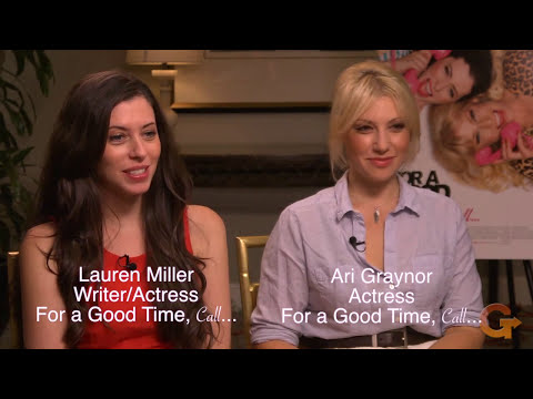 FOR A GOOD TIME, CALL...   with Lauren Miller and Ari Graynor
