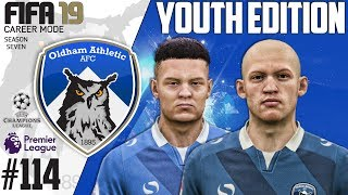 Fifa 19 Career Mode  - Youth Edition - Oldham Athletic - Season 7 EP 114