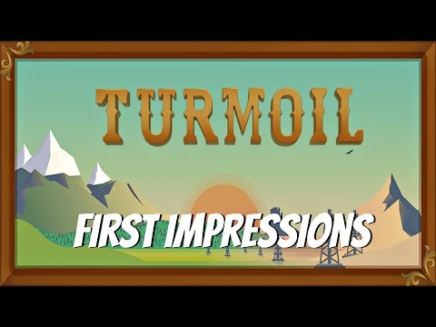 Turmoil- First Impressions- Drilling For Black Gold