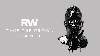 Robbie Williams | Reverse | Take The Crown Official Track