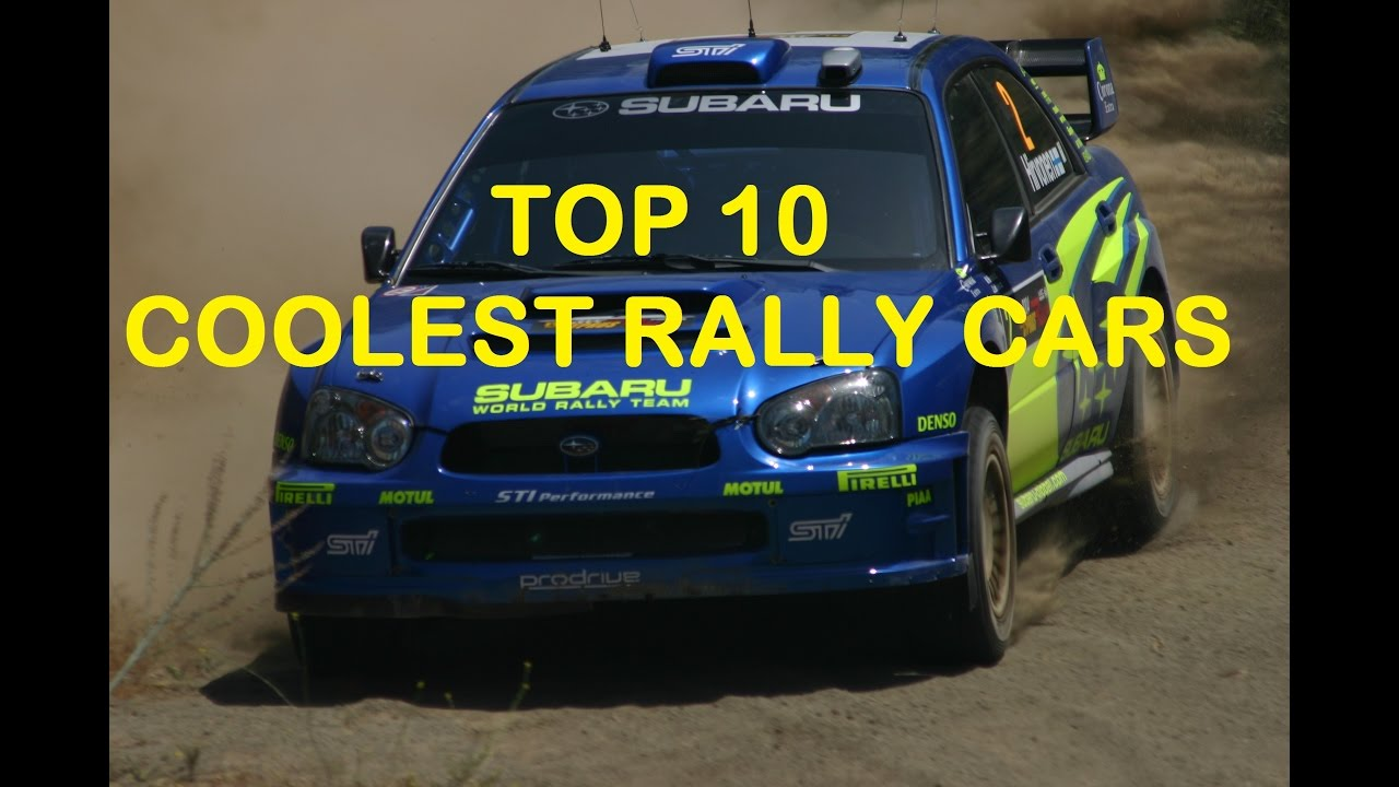Top 10 Coolest Rally Cars - YouTube