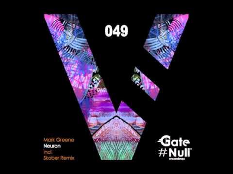 Download Mark Greene - Neuron (Skober Remix)