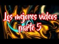 Los Mejores Vídeos De X-Videos Parte 5
