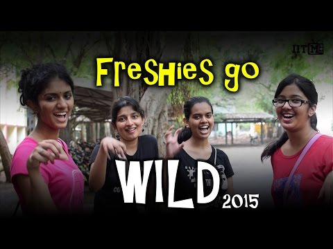 Freshies Go Wild @ IIT Madras 2015    What does the Fox Say