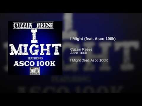 I Might (feat. Asco 100k)