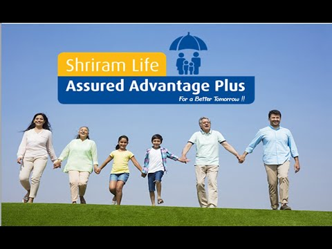 Shriram Life Assured Advantage Plus - For A Better Tomorrow !!