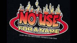 No Use for a Name - Invincible