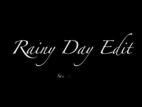 Rainy Day Edit