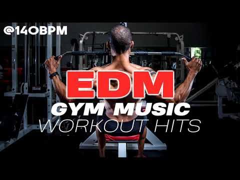2020 EDM Training Hits! (Gym Music Workout, Hiit, High Intensity Pump up Motivation & Hype  @140BPM)