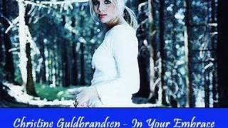 Watch Christine Guldbrandsen In Your Embrace video