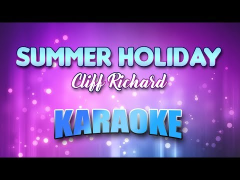 Summer Holiday - Cliff Richard (Karaoke version with Lyrics)