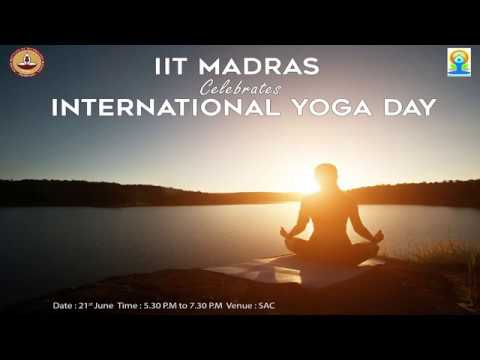 Full event || International Day of Yoga 2017 || IIT Madras,