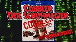 Cobbler - Der Schuhmagier [Vorgestellt!]