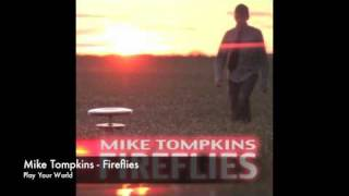 Mike Tompkins - Fireflies