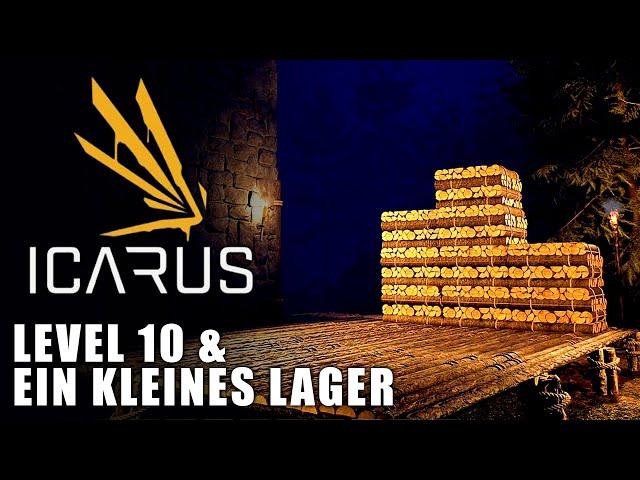 Icarus 🌿 Level 10 & ein kleines Lager #05 [Lets Play | Gameplay Deutsch]
