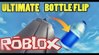ROBLOX ULTIMATE BOTTLE FLIP CHALLENGE