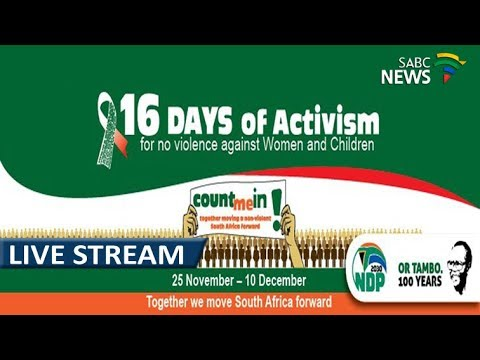 16 Days of activism against women, children abuse launch, 25 November 2017