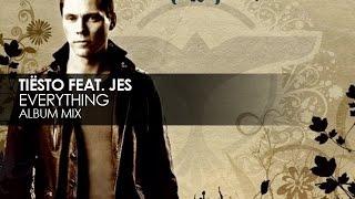 Tiësto feat. Jes / Jes — Everything