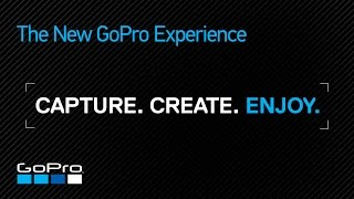 GoPro: The New GoPro Experience