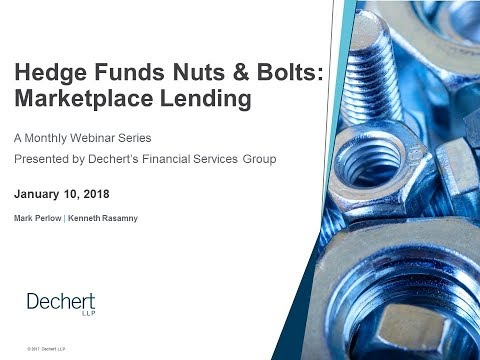 Hedge Funds Nuts & Bolts: Marketplace Lending