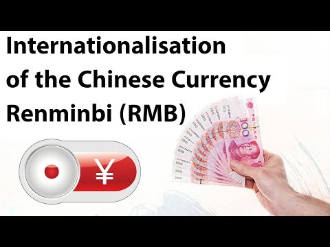 Internationalization of Chinese currency Renminbi, Chinese economic reforms, Current Affairs 2018
