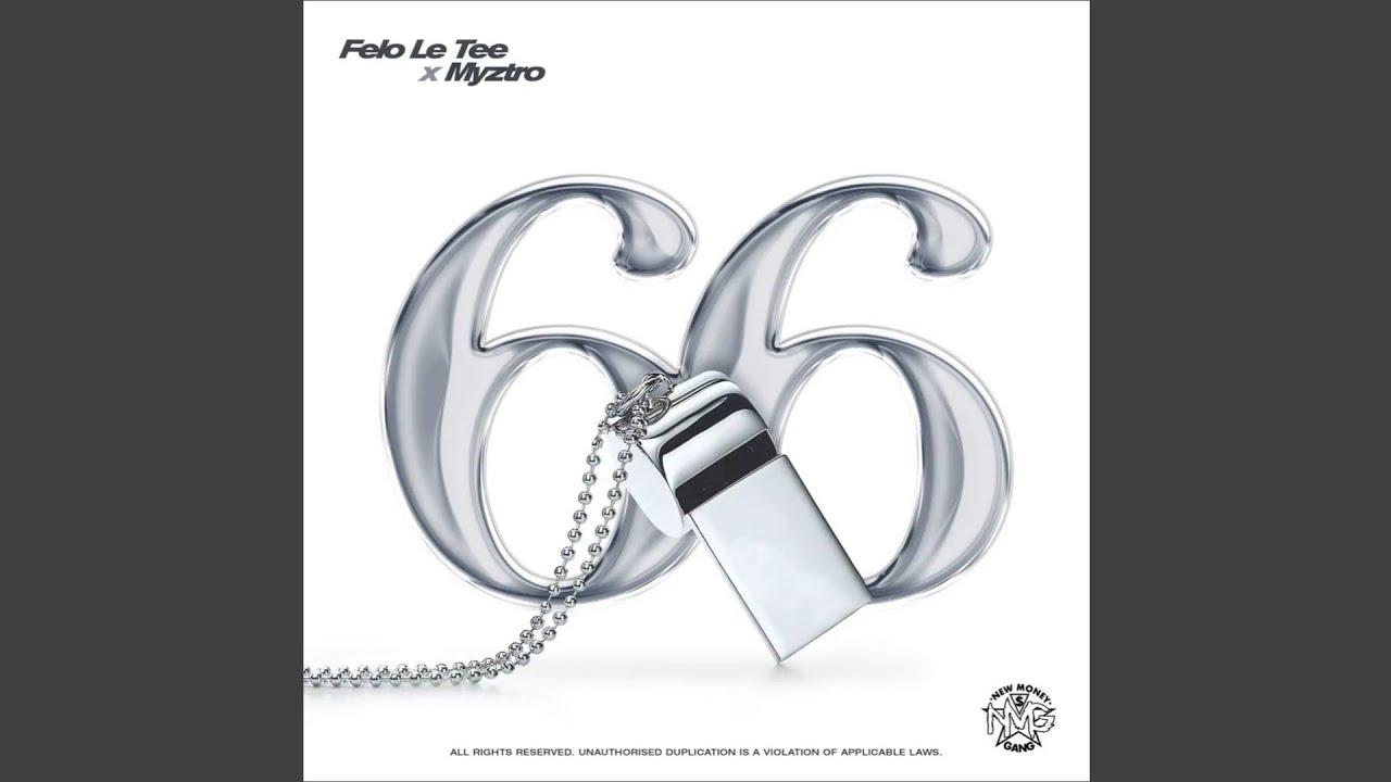 Download Felo Le Tee X Myztro - 66 (Official Audio)