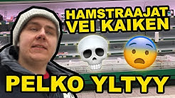 HAMSTRAAJAT VEIVÄT KAIKEN - KAUPAN HYLLYT TYHJÄNÄ!