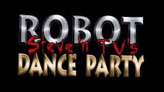 Steve 'n TV's Robot Dance Party!