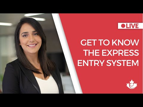 Get to know the Express Entry System