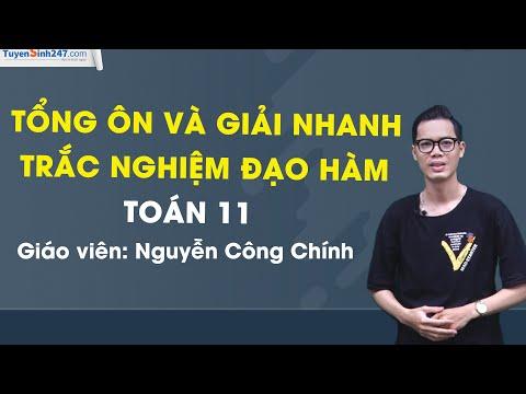 Tổng ôn và giải nhanh trắc nghiệm đạo hàm - Toán 11- Thầy Nguyễn Công Chính
