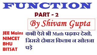 Function Part - 2 JEE Mains and Advanced Maths Lecture NIMCET JNU BHU