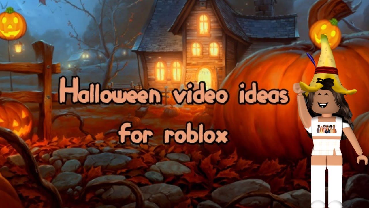 Halloween video ideas for Roblox 🎃