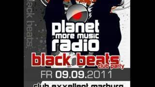 Planet Radio Black Beats Club Party - EXXELLENT MARBURG - 09.09.2011 - DJ SHERRY & DJ SOLERO -