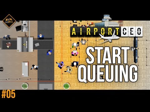 All the queuing   AirportCEO Gameplay #5