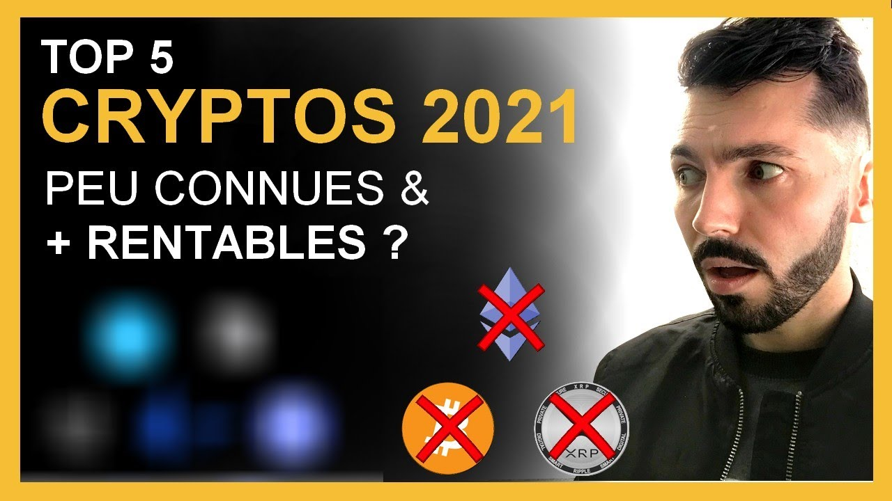 Crypto monnaie prometteuse 2021 - TOP 5 + Rentable que le Bitcoin ?