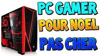 CONFIGS PC GAMER A 350€ / 500€ / 700€ / 1000€ POUR NOEL ! (CONFIG PC GAMER PAS CHER POUR NOEL)