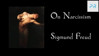 Review: On Narcissism - Sigmund Freud (Narcissism 1 of 4)