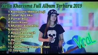 Full Album Nella Kharisma Terbaru  2019||Gede Roso||Salah Apa Aku||Kartoyono Medot Janji