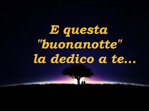 Canzoni Della Buonanotte E Questa Buonanotte La Dedico A Te